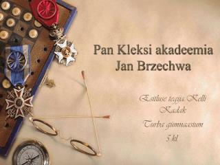 Pan Kleksi akadeemia Jan Brzechwa