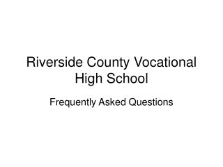 Riverside County Vocational High School