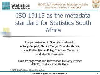ISO 19115 as the metadata standard for Statistics South Africa