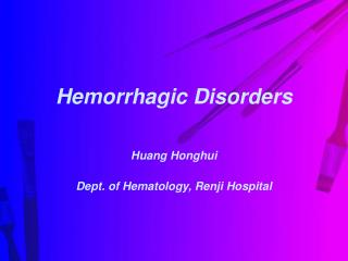 Hemorrhagic Disorders