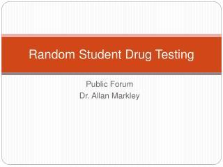 Random Student Drug Testing