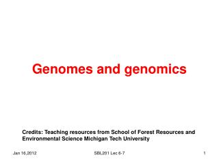 Genomes and genomics