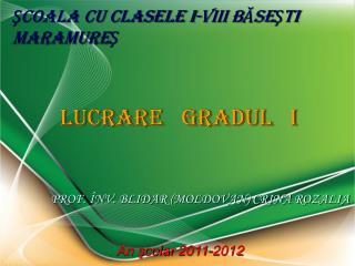 SCOALA CU CLASELE I-VIII BASESTI MARAMURES