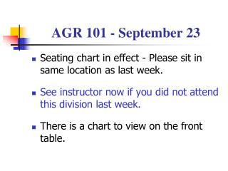 AGR 101 - September 23