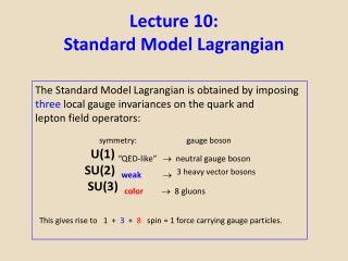 Lecture 10:  Standard Model Lagrangian