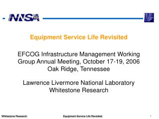 Equipment Service Life Revisited     EFCOG Infrastructure Management Working Group Annual Meeting, October 17-19, 2006 O