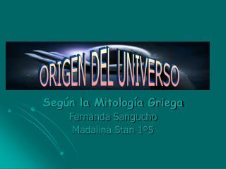 Seg n la Mitolog a Griega Fernanda Sangucho Madalina Stan 1 5