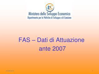 FAS   Dati di Attuazione  ante 2007