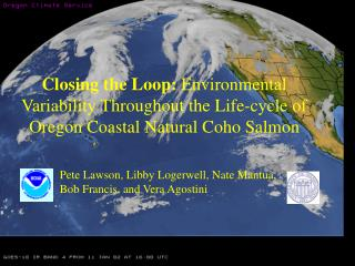 Closing the Loop: Environmental Variability Throughout the Life-cycle of Oregon Coastal Natural Coho Salmon