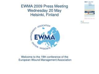 EWMA 2009 Press Meeting Wednesday 20 May  Helsinki, Finland