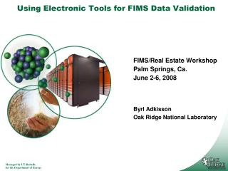 Using Electronic Tools for FIMS Data Validation