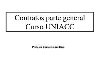 Contratos parte general Curso UNIACC