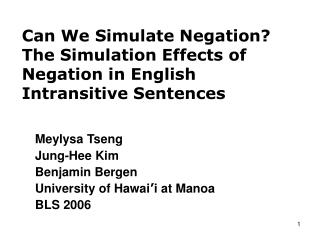 Can We Simulate Negation The Simulation Effects of Negation in English Intransitive Sentences