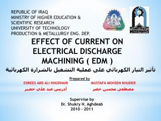 REPUBLIC OF IRAQ MINISTRY OF HIGHER EDUCATION  SCIENTIFIC RESEARCH UNIVERSITY OF TECHNOLOGY PRODUCTION  METALLURGY ENG.