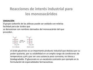 Reacciones de inter s industrial para los monosac ridos