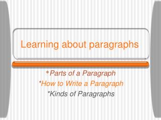 Learning about paragraphs