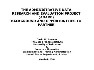 THE ADMINISTRATIVE DATA  RESEARCH AND EVALUATION PROJECT ADARE BACKGROUND AND OPPORTUNITIES TO PARTNER