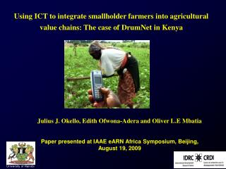 Using ICT to integrate smallholder farmers into agricultural  value chains: The case of DrumNet in Kenya