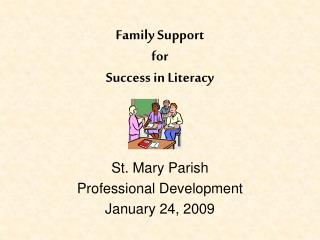 Family Support  for  Success in Literacy