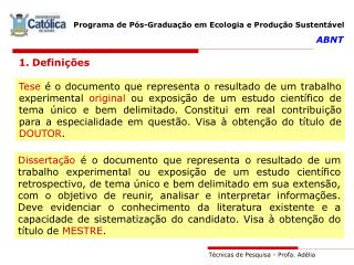 T cnicas de Pesquisa - Profa. Ad lia