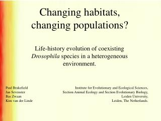 Changing habitats, changing populations
