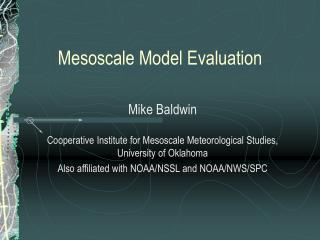 Mesoscale Model Evaluation