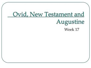 Ovid, New Testament and Augustine