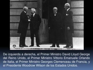 De izquierda a derecha, el Primer Ministro David Lloyd George del Reino Unido, el Primer Ministro Vittorio Emanuele Orla