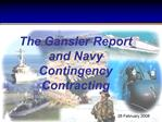 The Gansler Report and Navy Contingency Contracting