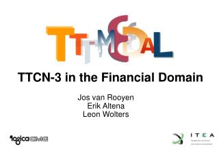 TTCN-3 in the Financial Domain