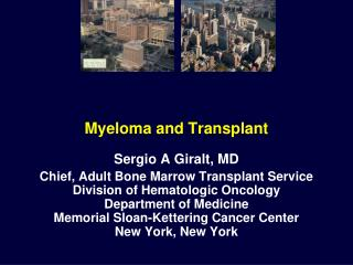 Myeloma and Transplant