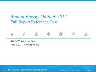 Annual Energy Outlook 2012 Full Report Reference Case