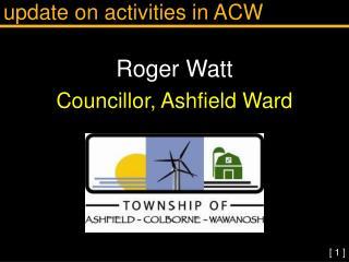Update on activities in ACW