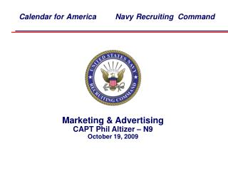 Marketing  Advertising  CAPT Phil Altizer   N9 October 19, 2009