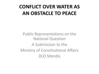 CONFLICT OVER WATER AS AN OBSTACLE TO PEACE