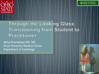 Through the Looking Glass: Transitioning from Student to Practitioner