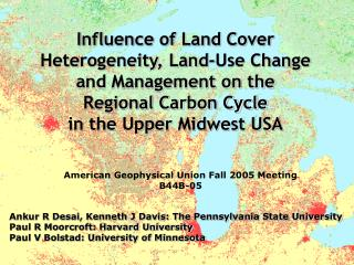 Influence of Land Cover Heterogeneity, Land-Use Change and Management on the  Regional Carbon Cycle in the Upper Midwest