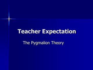 Teacher Expectation