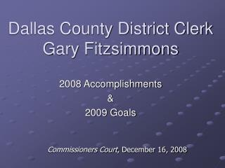 Dallas County District Clerk Gary Fitzsimmons