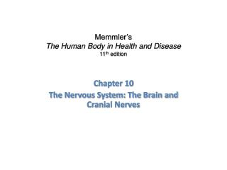Memmler s  The Human Body in Health and Disease 11th edition