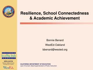 Resilience, School Connectedness   Academic Achievement