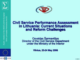 Civil Service Performance Assessment in Lithuania: Current Situations  and Reform Challenges    Osvaldas  armavicius Dir