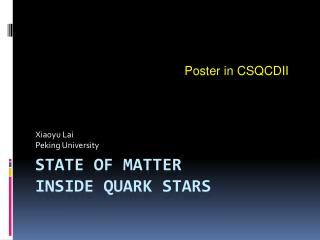 State of matter  inside quark stars