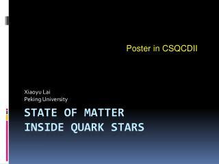 State of matter  inside quark stars