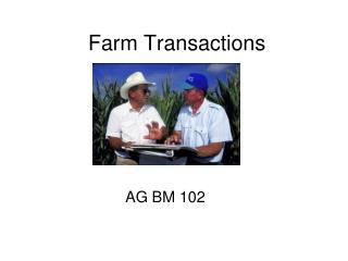 Farm Transactions