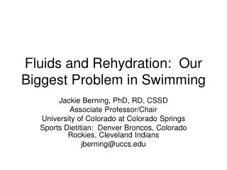 Fluids and Rehydration:  Our Biggest Problem in Swimming