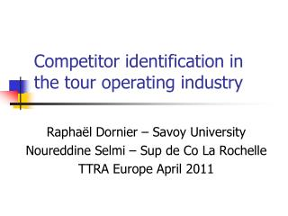 Competitor identification in the tour operating industry