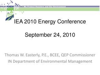 IEA 2010 Energy Conference