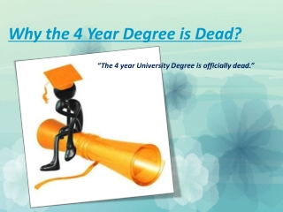 Why the 4 Year Degree is Dead