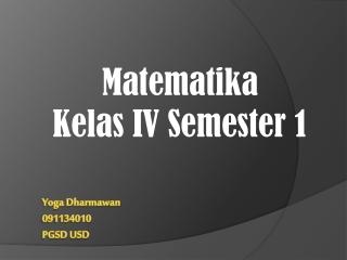 Media pembelajaran Matematika kelas IV semester 1